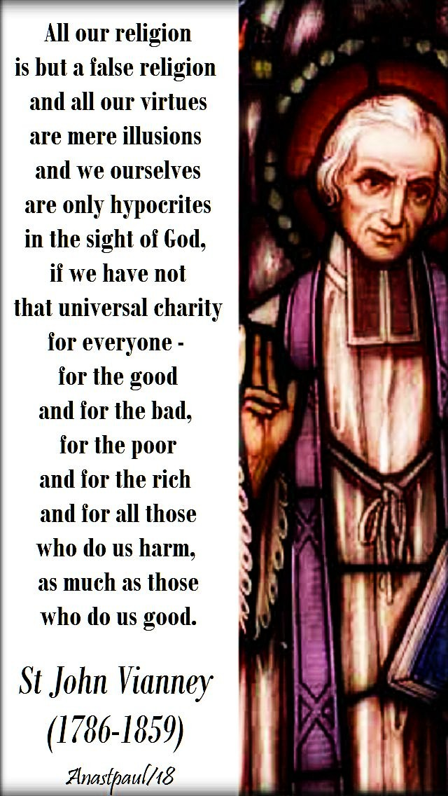all-our-religion-is-but-a-false-religion-if-we-have-not-love-for-our-enemies-st-john-vianney-4-aug-2018 and 16 june 2020