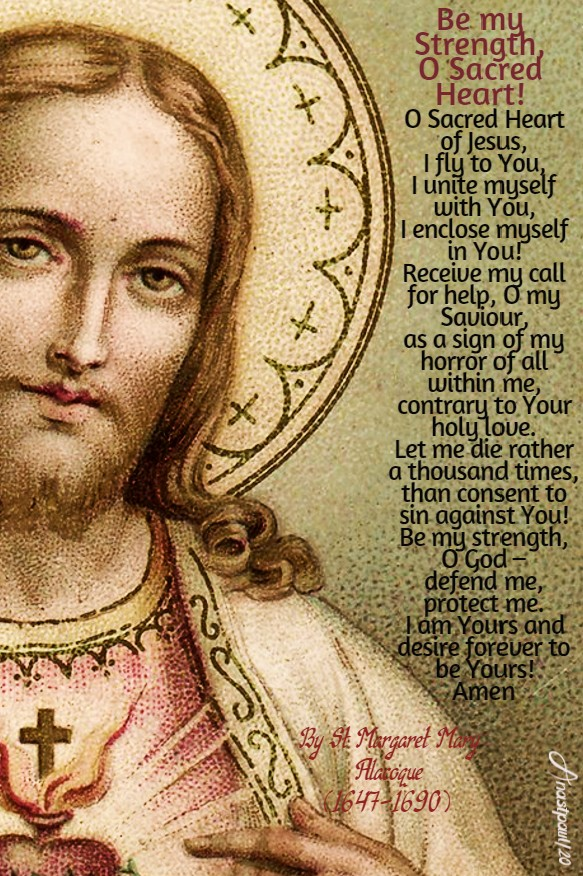 be my strength o sacred heart by st margaret mary alacoque 17 june 2020