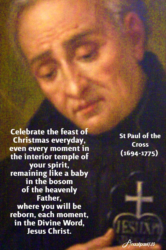 celebrate the feast of christmas everyday - 23 june 2020 st paul of the cross