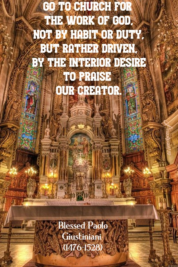 go to church for the work of god - bl paolo giustiniani 28 june 2020
