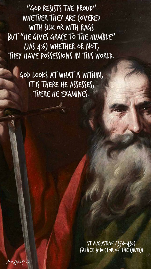 god resists the proud - god looks at what is within - st augustine - 29 sept 2019