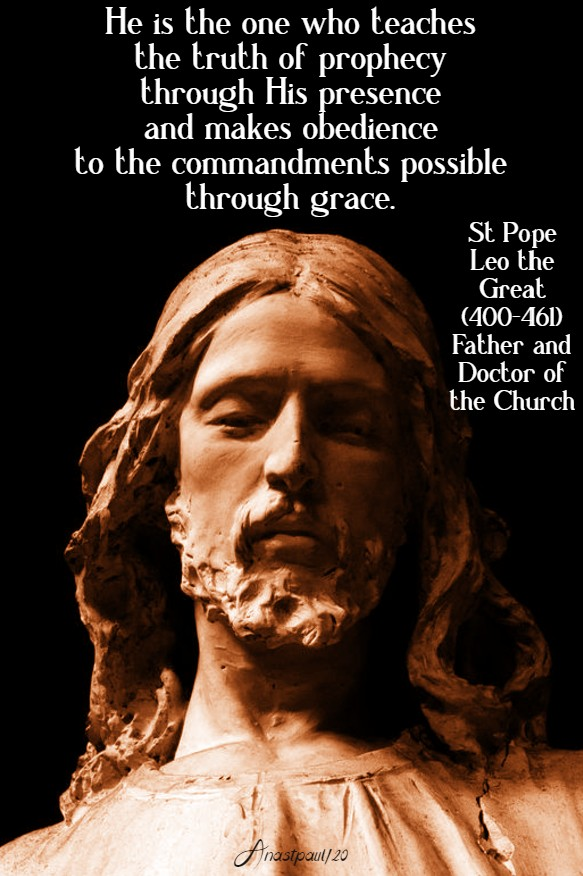 he is the one who teaches the truth of prophecy - st pope leo the great 10 june 2020