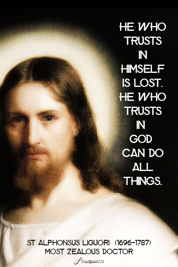 he who trust in himself is lost - st alphonsus liguori 23 june 2020