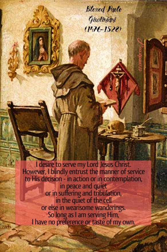 i desire to serve my lord Jesus Christ - bl paolo giustiniani 28 june 2020