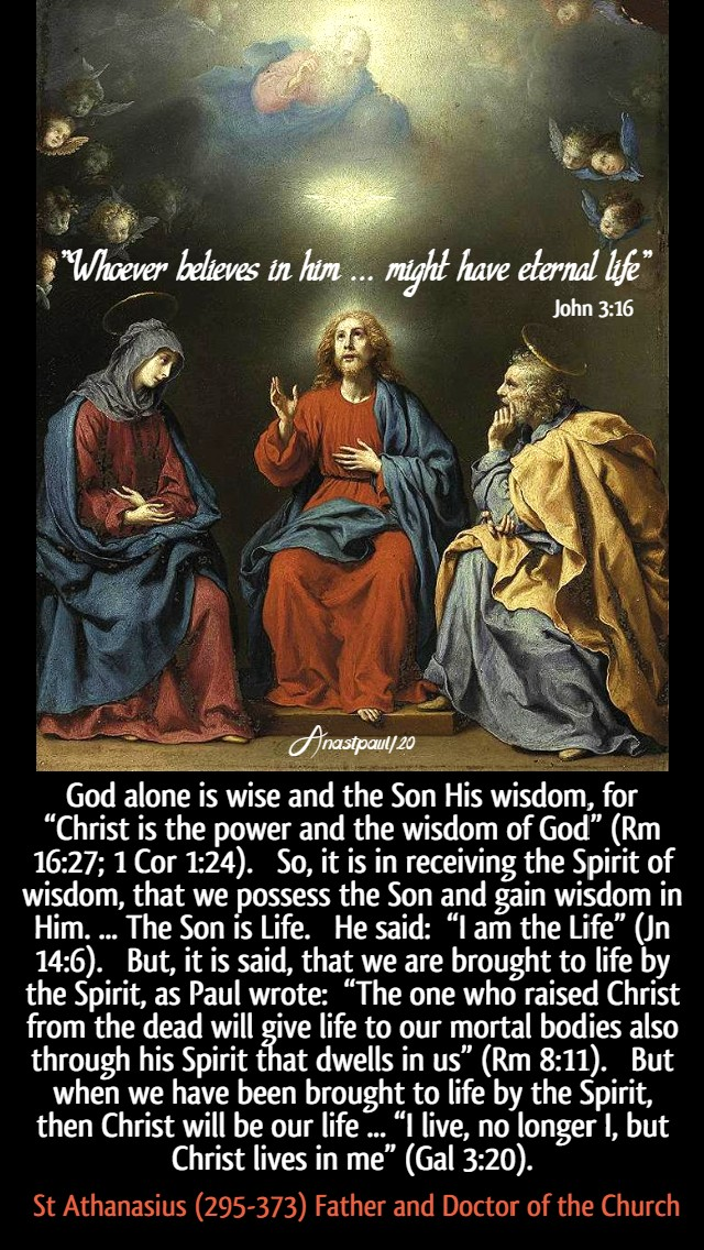 john 3 16 whoever believes in him - god alone is wise and the so His wisdom - st athanasius 7 june 2020 trinity sun
