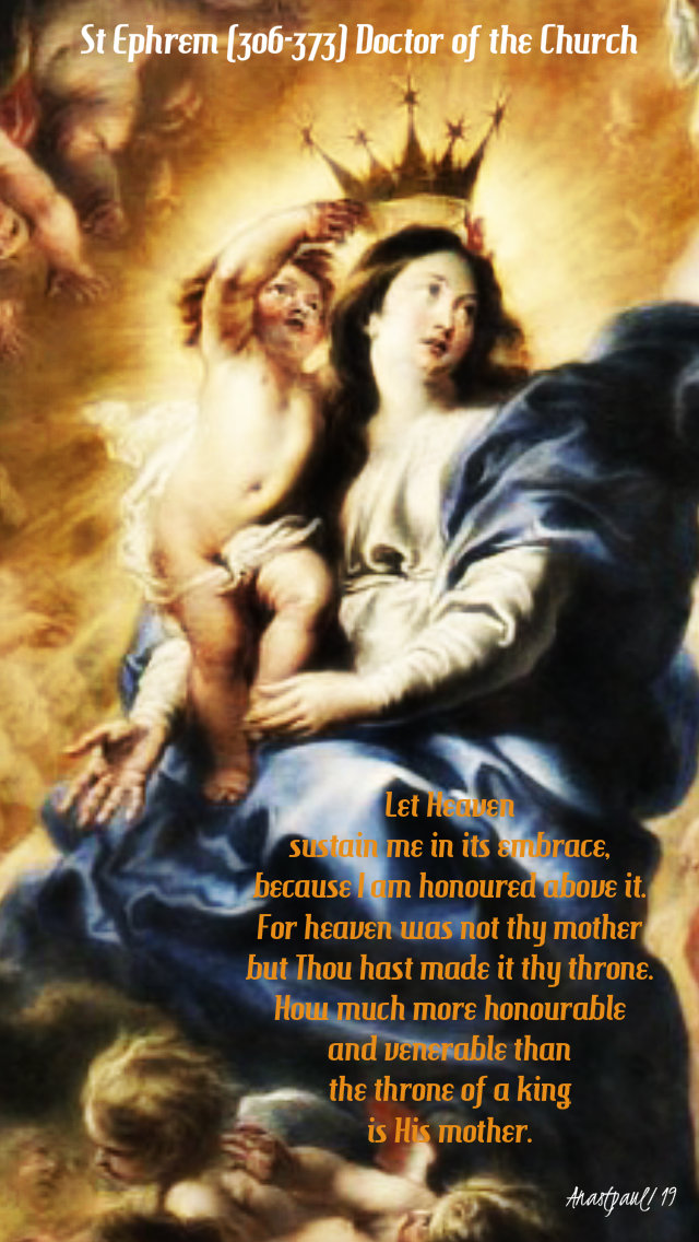 let-heaven-sustain-me-st-ephrem-22-aug-2019-queenship-of-mary and 9 june 2020