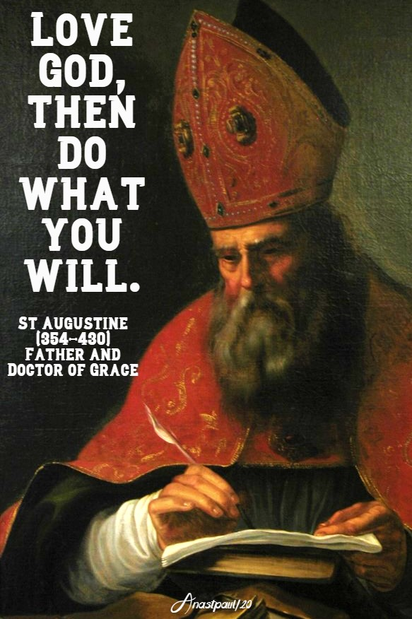 love god then do what you will - st augustine - belonging to god 2 june 2020