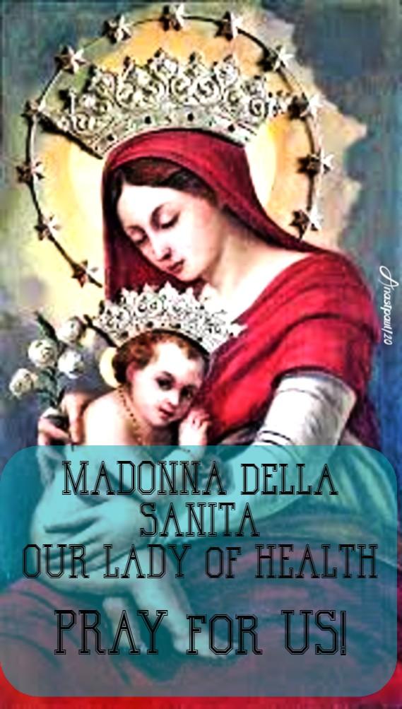 madonna della sanita our lady of health PRAY FOR US st francis caracciolo 4 june 2020 church of lorenzo naples