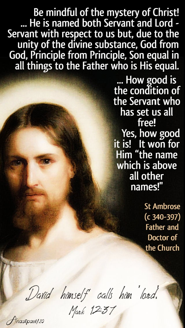 mark 12 37 david himself calls him lord - be mindful of the mystery of christ - st ambrose 5 june 2020