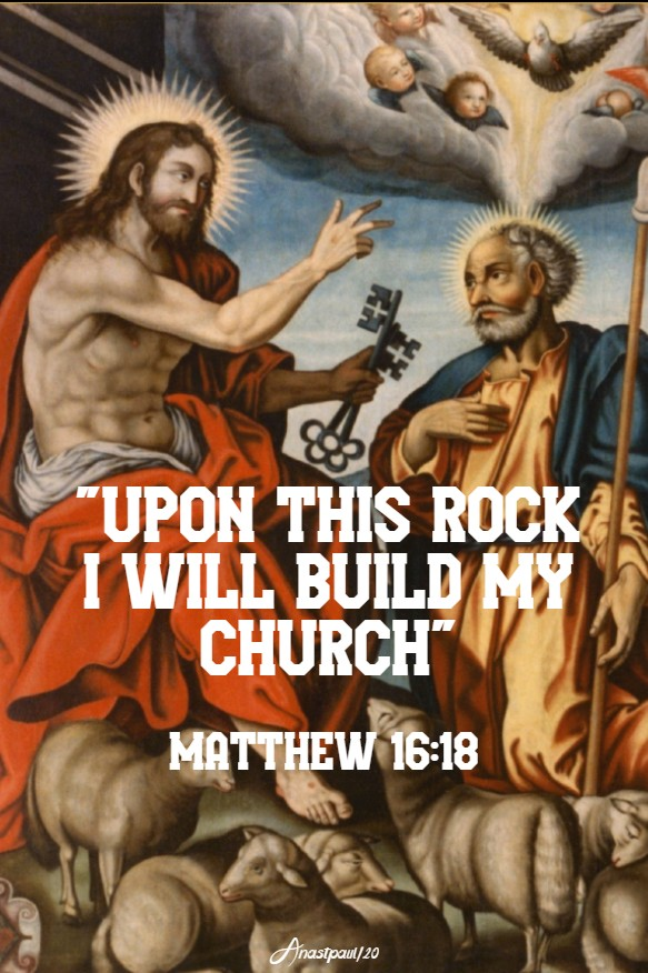 matthew 16 18 upon this rock i will build my church 22 feb 2020 chair of st peter