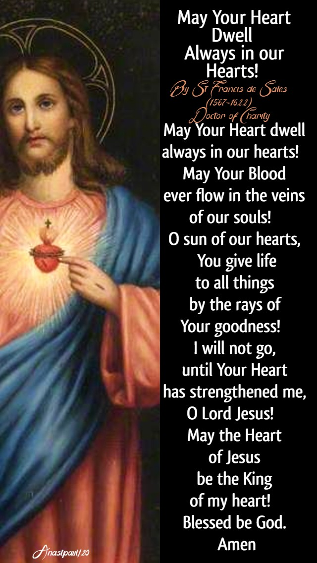 may-your-heart-dwell-always-in-our-hearts-prayer-to-the-sac-heart-st-francis-de-sales-8-june-2018-sacred-heart and 9 june 2020