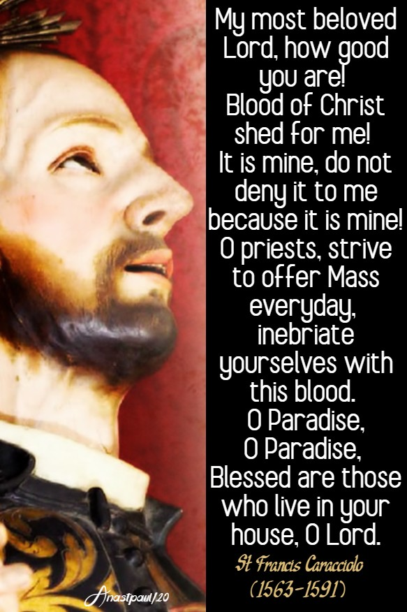 my most beloved Lord how good you are - st francis caracciolo 4 june 2020
