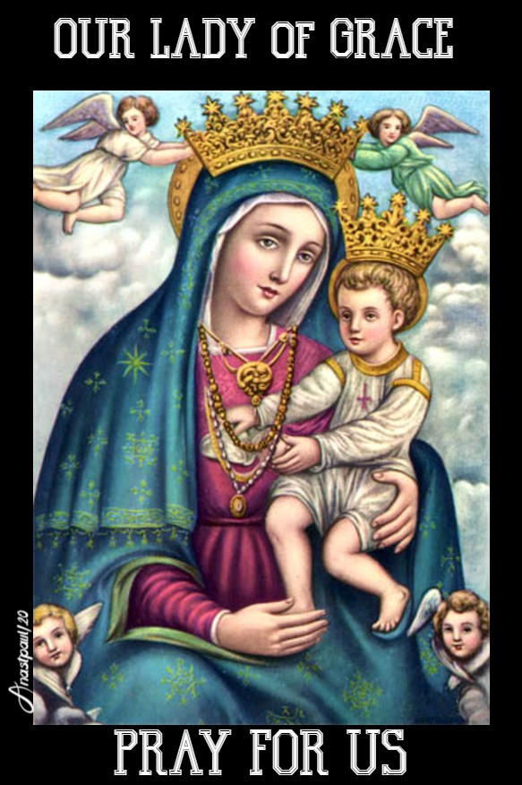our lady of grace pray for us 25 june 2020