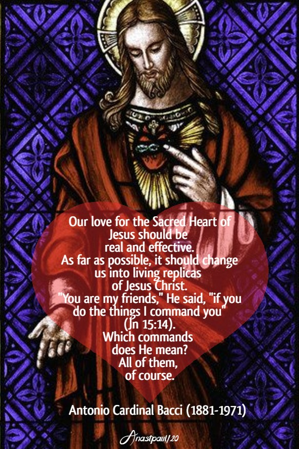 our love for the sacred heart of jesus should be real and effective - bacci 6 june 2020