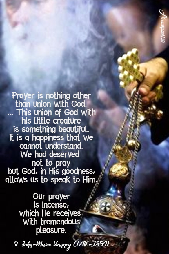 prayer is nothing other than unon with god - st joh n vianney 18 june 2020