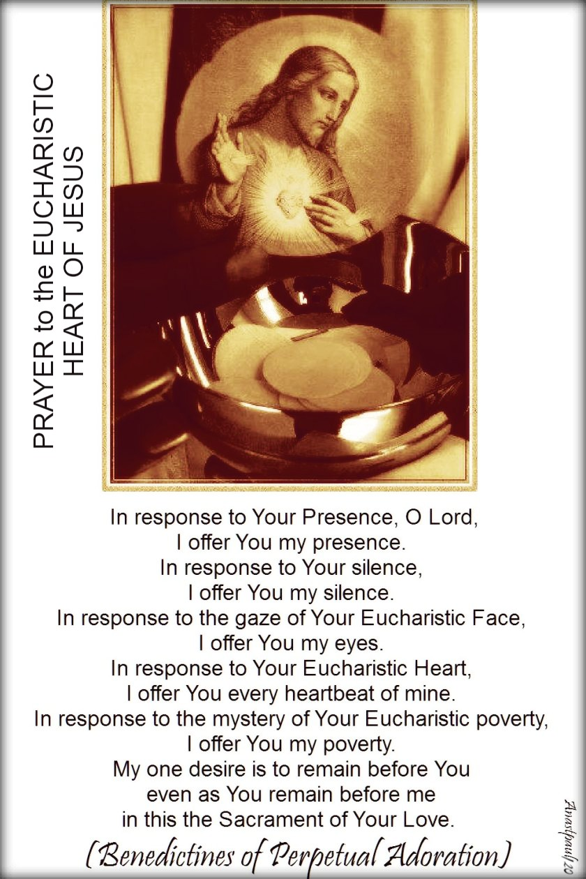 prayer to the eucharistic heart of jesus - benedictines-of-perpetual-adoration-in-reponse-to-your-presence-o-lord 18 june 2017