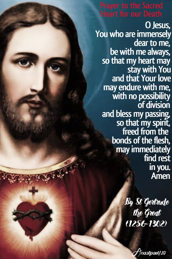 prayer to the sacred heart for our death - st gertrude the great 19 june 2020 sacred heart