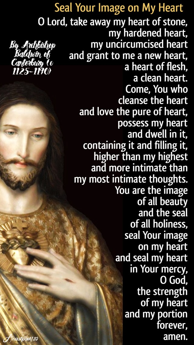 seal your image on my heart -archbishop baldwin of canterbury 24 june 2020