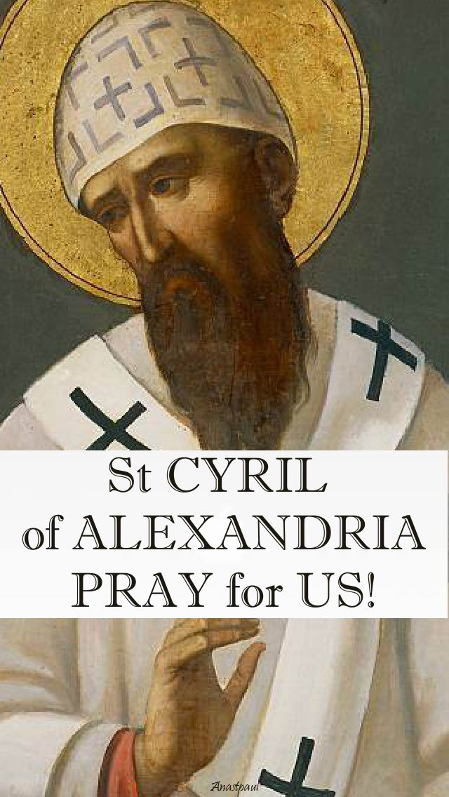 st cyril of alexandria pray for us
