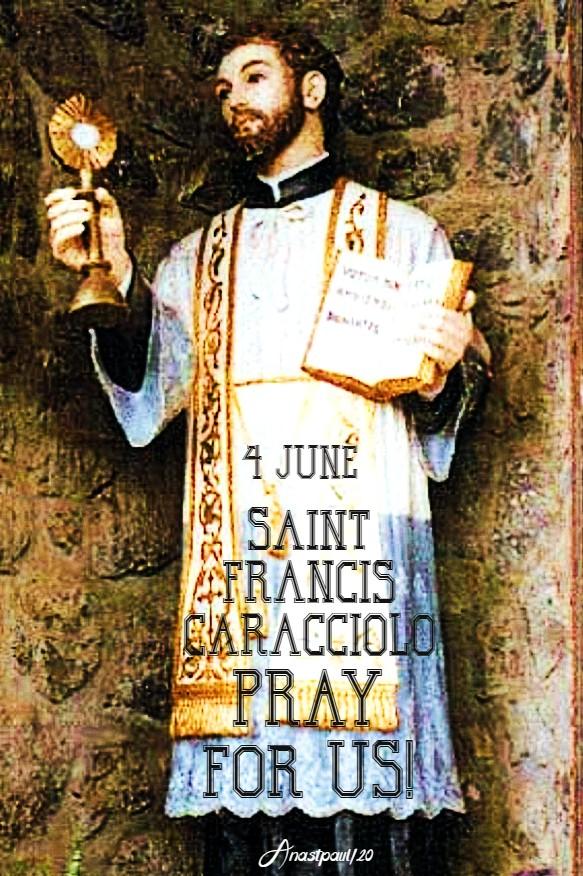 +st francis caracciolo pray for us 4 june 2020