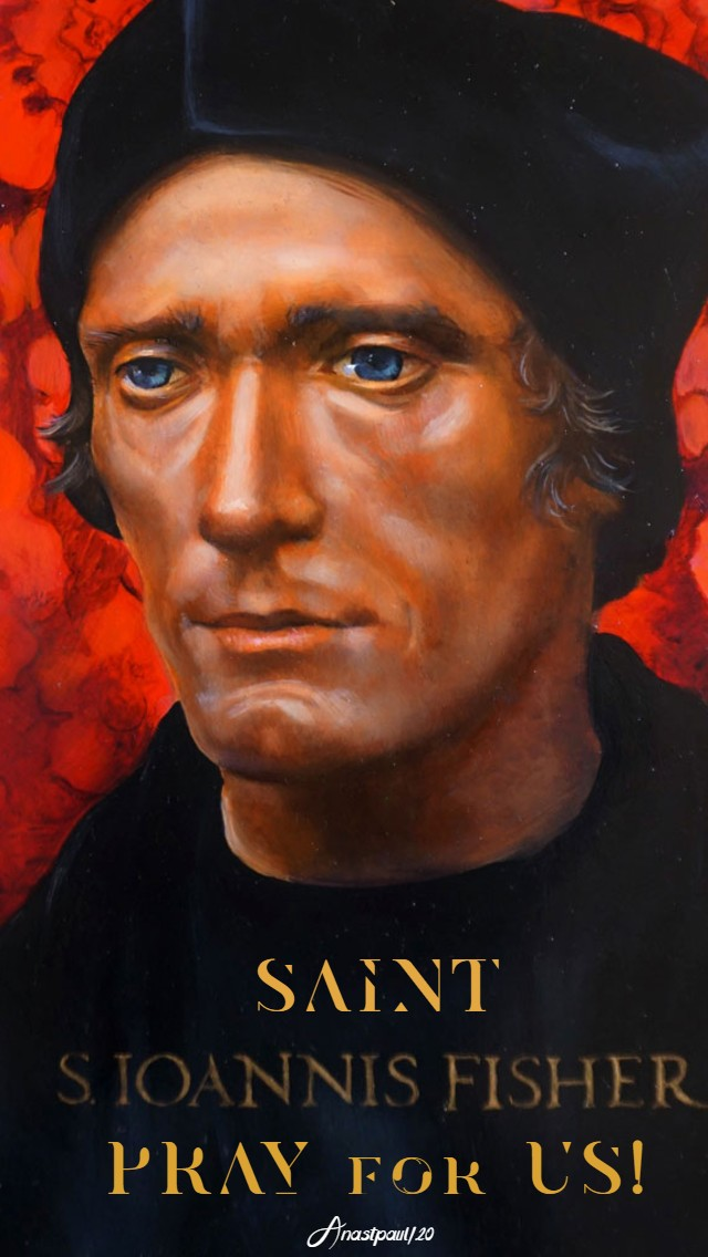 st john fisher - pray for us - 22 june 2020