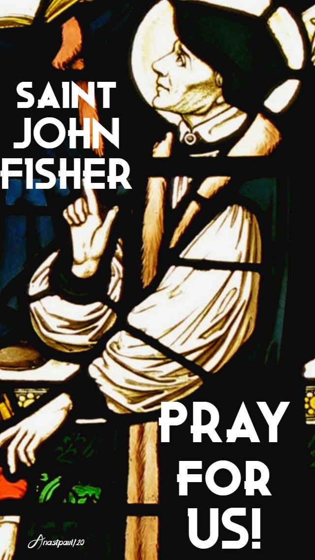 st john fisher pray for us 22 june 2020