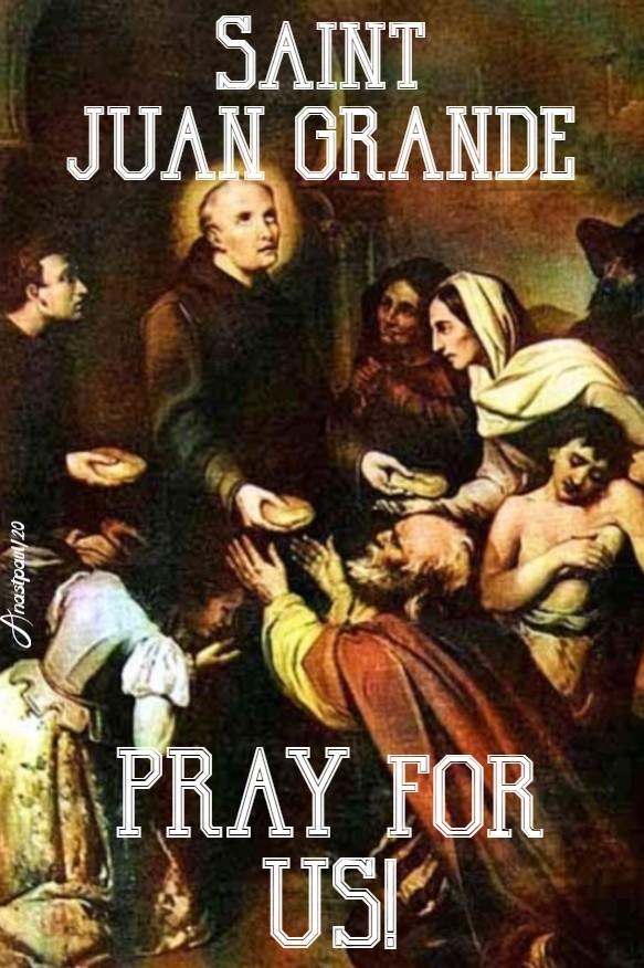 st juan grande pray for us 3 june 2020