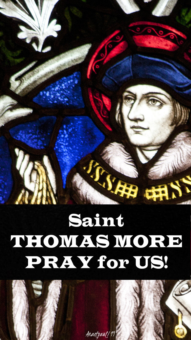 st thomas more pray for us 22 june 2019 no 2