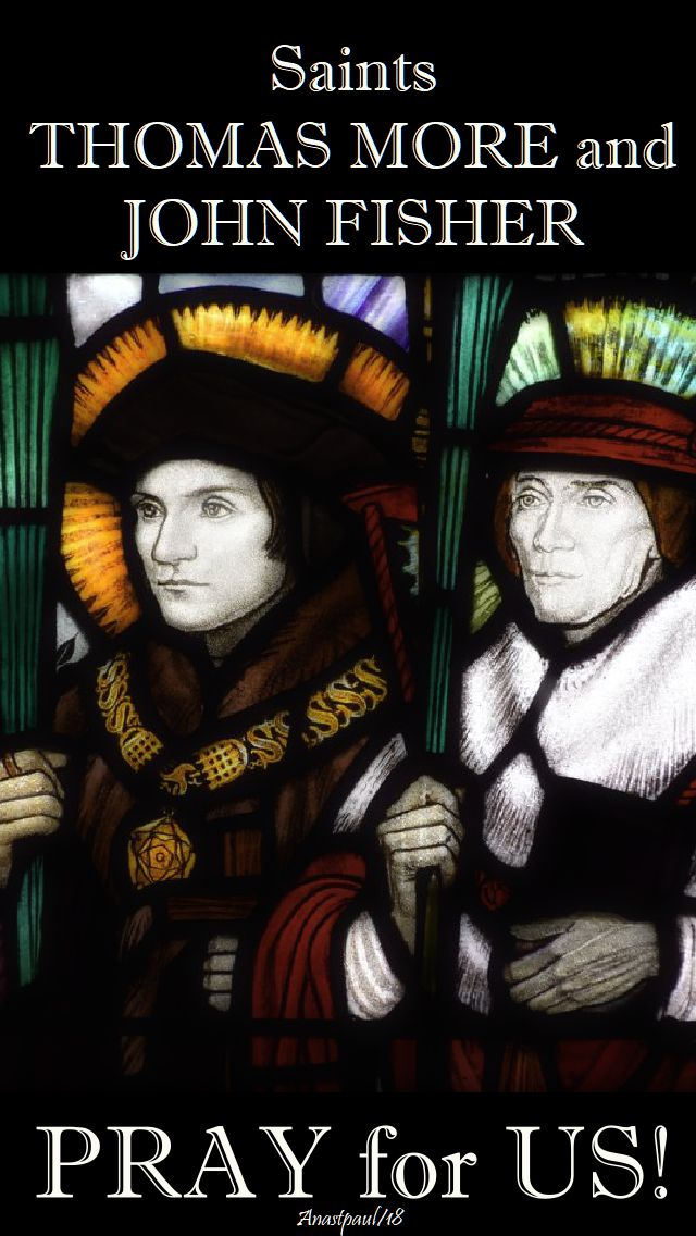 sts thomas moe and john fisher - pray for us