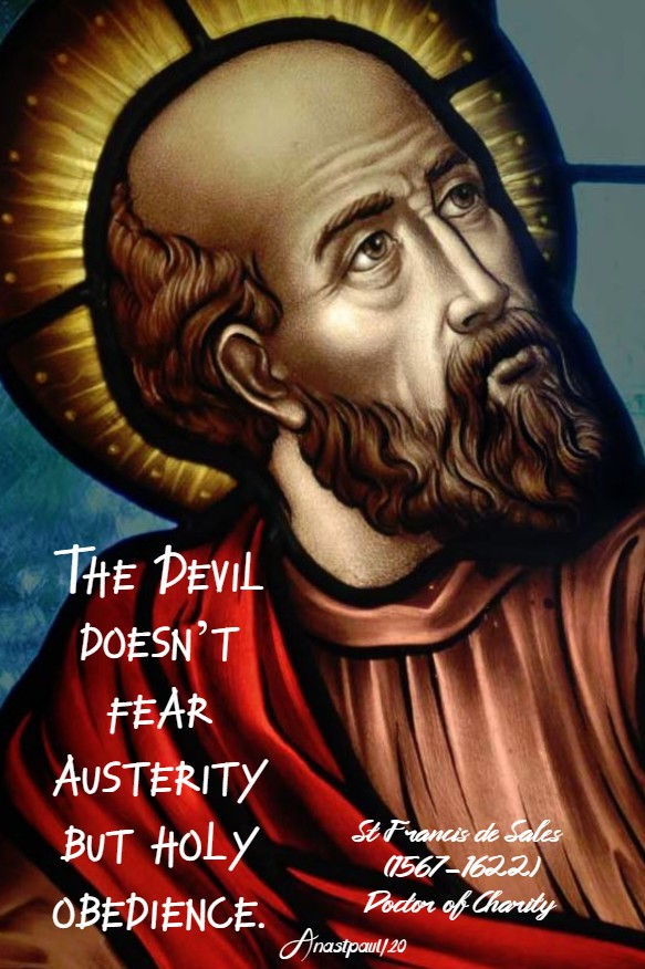 the devil doesn't fear austerity but holy obedience st francis de sales 25 june 2020 (1)