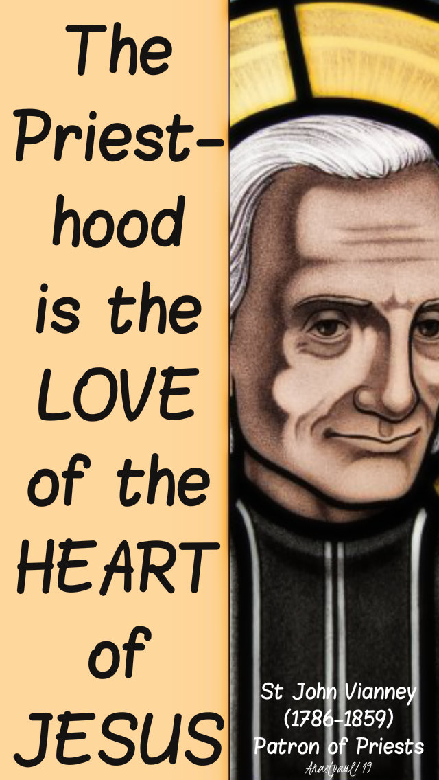 the-priesthood-is-the-love-st-john-vianney-28-june-2019-sacred-heart and 19 june 2020
