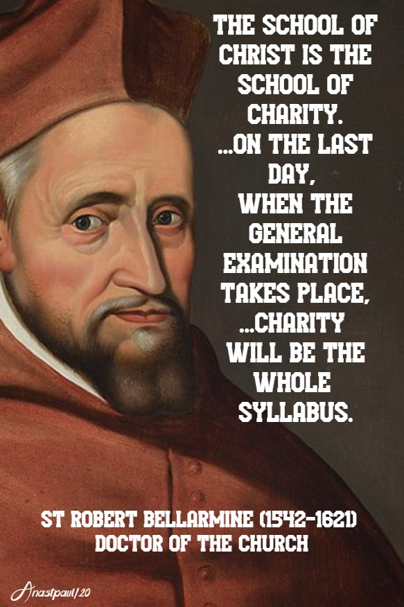 the school of christ is the school of charity on the last day - st robert bellarmine 3 june 2020