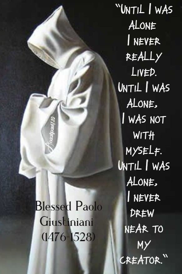 until i was alone i never really lived - bl paolo giustiniani 28 june 2020