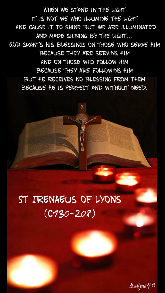 when-we-stand-in-the-light-st-irenaeus-20-aug-2019 and 25 june 2020