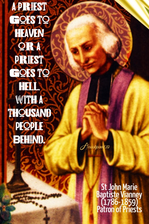 a priest goes to heaven or a priest goes to hell - st john vianney 1 july 2020
