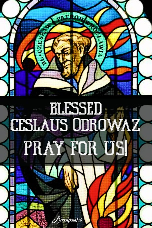 bl ceslaus odrowaz pray for us 16 july 2020