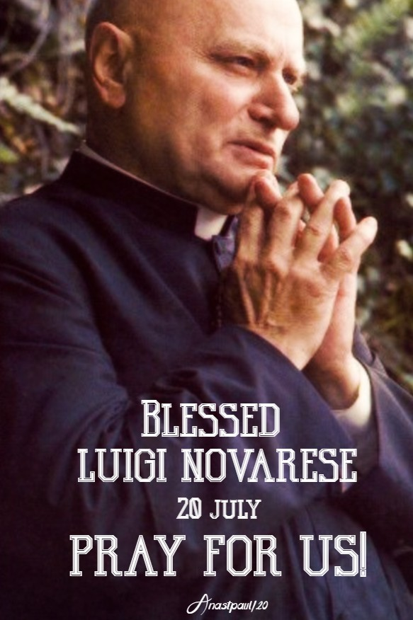bl luigi novarese pray for us 20 july 2020