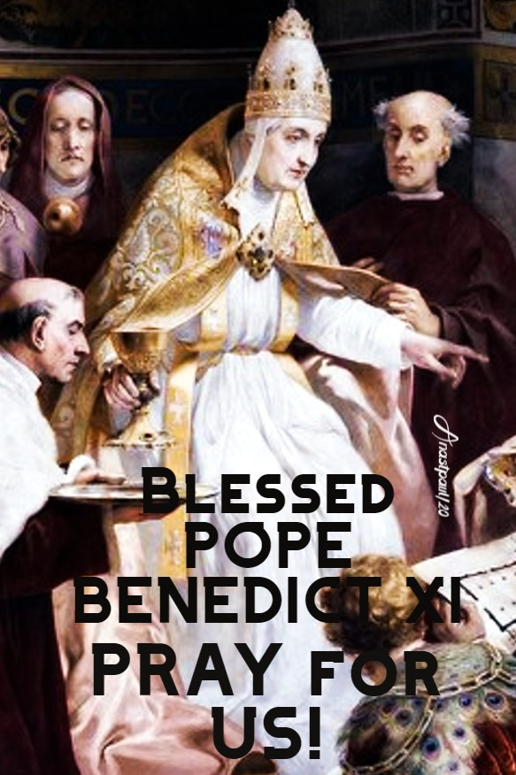 bl pope benedict XI pray for us 7 july 2020 (1)