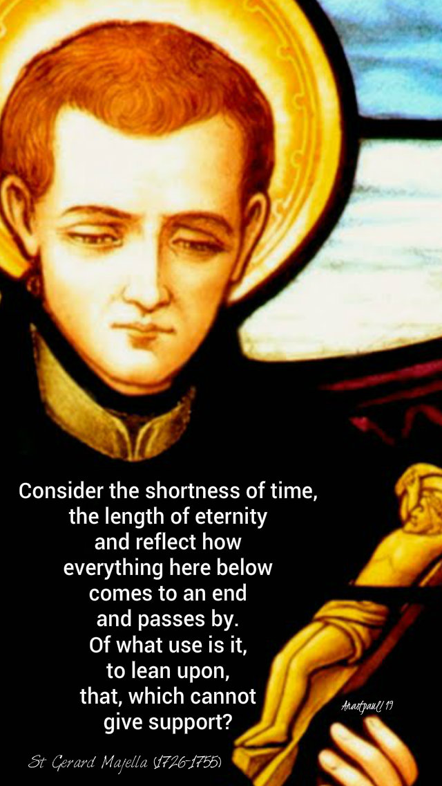 consider-the-shortness-of-time-st-gerard-majella-16-oct-2019 and 13 july 2020