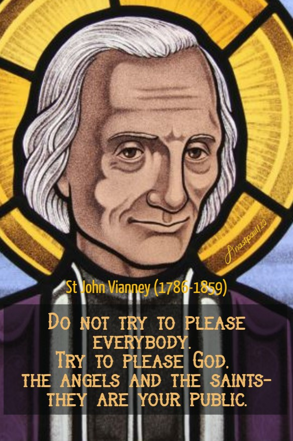 do not try to please everybody - st john vianney 1 july 2020