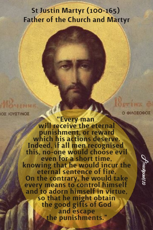 everyma will receive the eternal - st justin martyr 19 july 2020