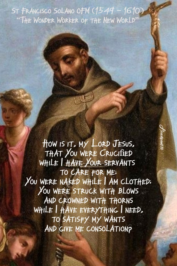 +how is it my lord jesus that you were crucified - st francisco salano 14 july 2020