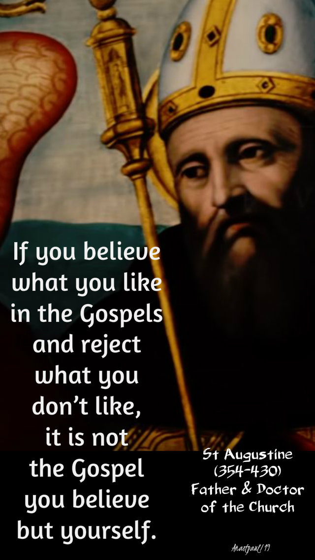 if you believe what you like - st augustine 26 nov 2019
