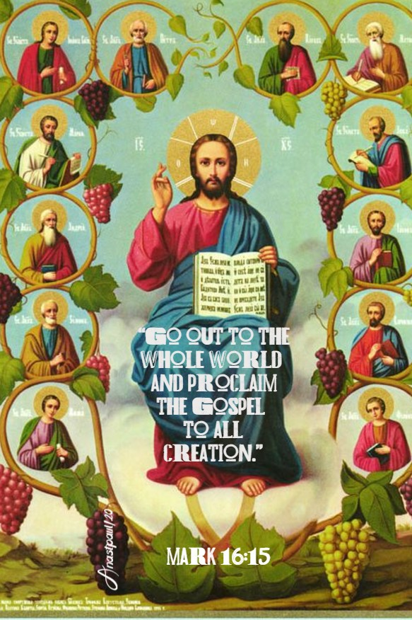 mark 16 15 go out to the whole world and proclaim the gospel 8 july 2020