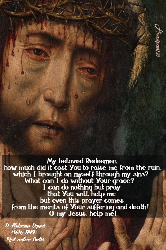 my beloved redeemer how much did it cost you -st alphonsus liguori 2 july 2020