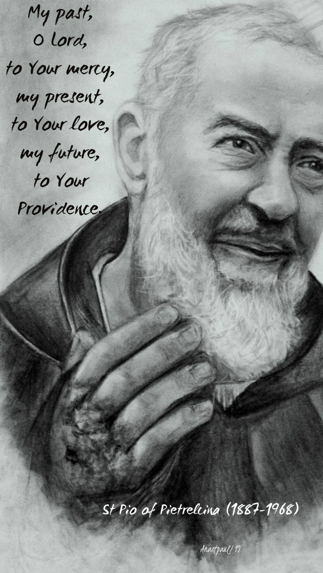 my-past-o-lord-to-your-mercy-st-pio-23-sept-2019 and 13 july 2020