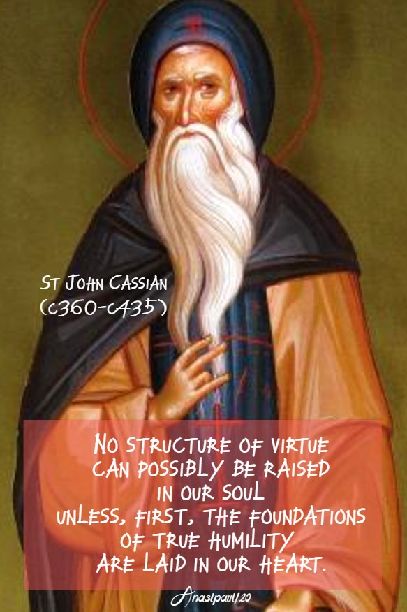 no structure of virtue - st john cassian 23 july 2020