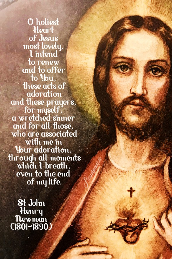 o holiest heart of jesus - st john henry newman 7 july 2020