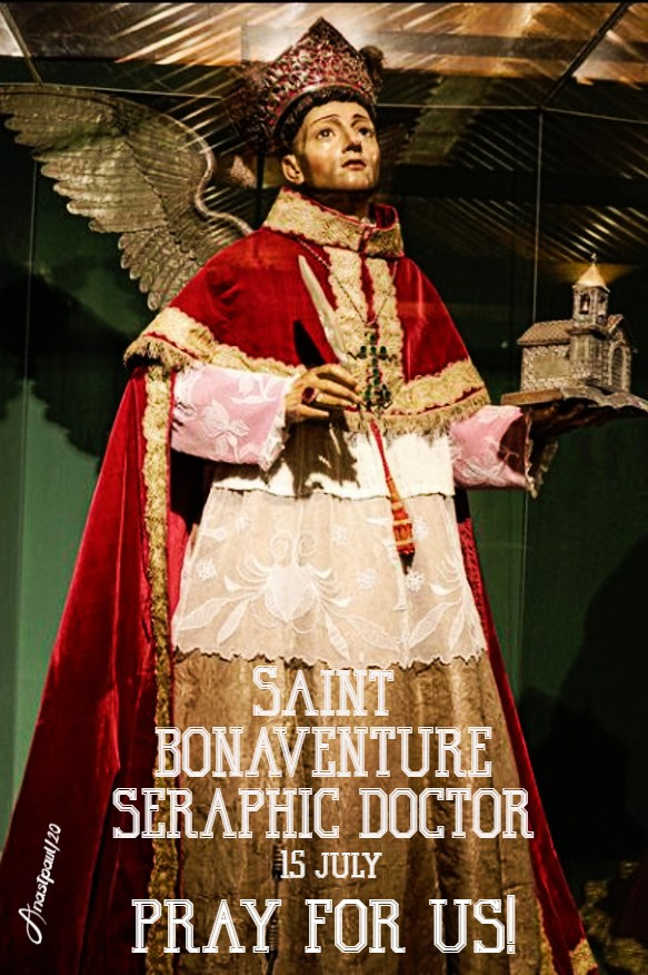 st bonaventure seraphic doctor pray for us 15 july 2020