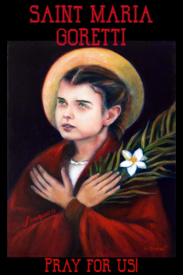st maria goretti pray for us 6 july 2020